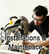 Installations and Maintenance